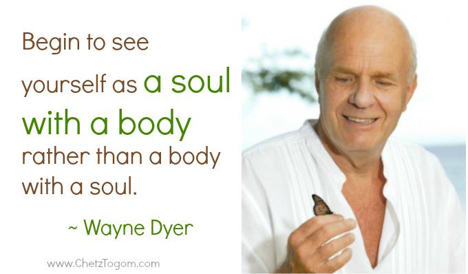 wayne-dyer-soulwbody